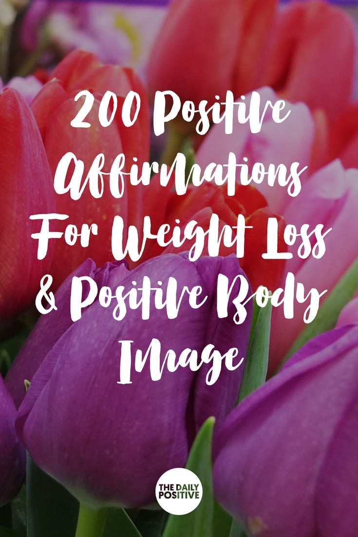 200 Positive Affirmations for Weight Loss & Positive Body Image FREE Audio #thedailypositive #affirmations #weightloss
