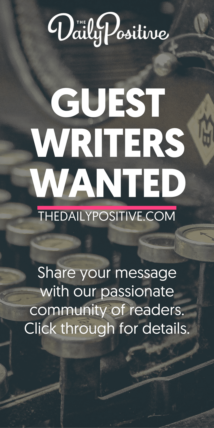 The Daily Positive is currently accepting guest articles for publication. Share your unique message with our millions of followers. Click through to get all the details. #guestpost #guestwriters #article #writeforus #writing #publishing #selfhelp #personalgrowth #positivity #inspiration #motivation #selfimprovement #personaldevelopment