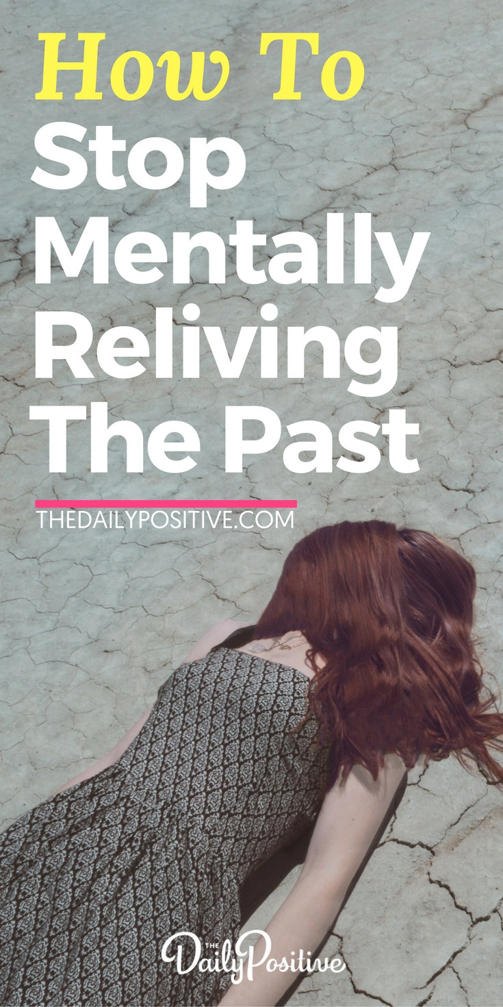 How to Stop Mentally Reliving The Past. #thepast #psychology #mindset #lettinggo #happiness #personalgrowth #selfhelp #personaldevelopment #selfimprovement #peace #presence #forgiveness