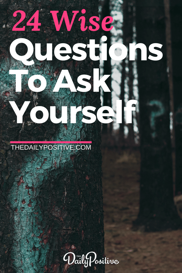 Here are 24 wise questions to ask yourself... because when you ask the right questions, you get the answers you most need! #questions #questionstoask #wisdom #wisequestions #personalgrowth #selfhelp #selfimprovement #personaldevelopment