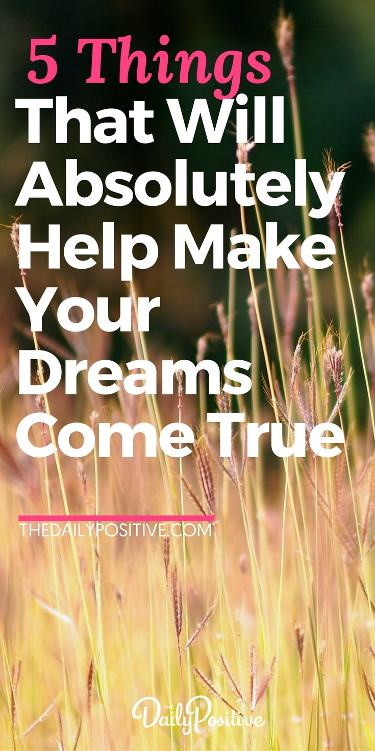 These 5 things definitely make a difference with helping your dreams come true. Reflect and see which of these you're already doing and which of you can start applying today! #dreams #goals #success #selfhelp #personalgrowth #selfimprovement