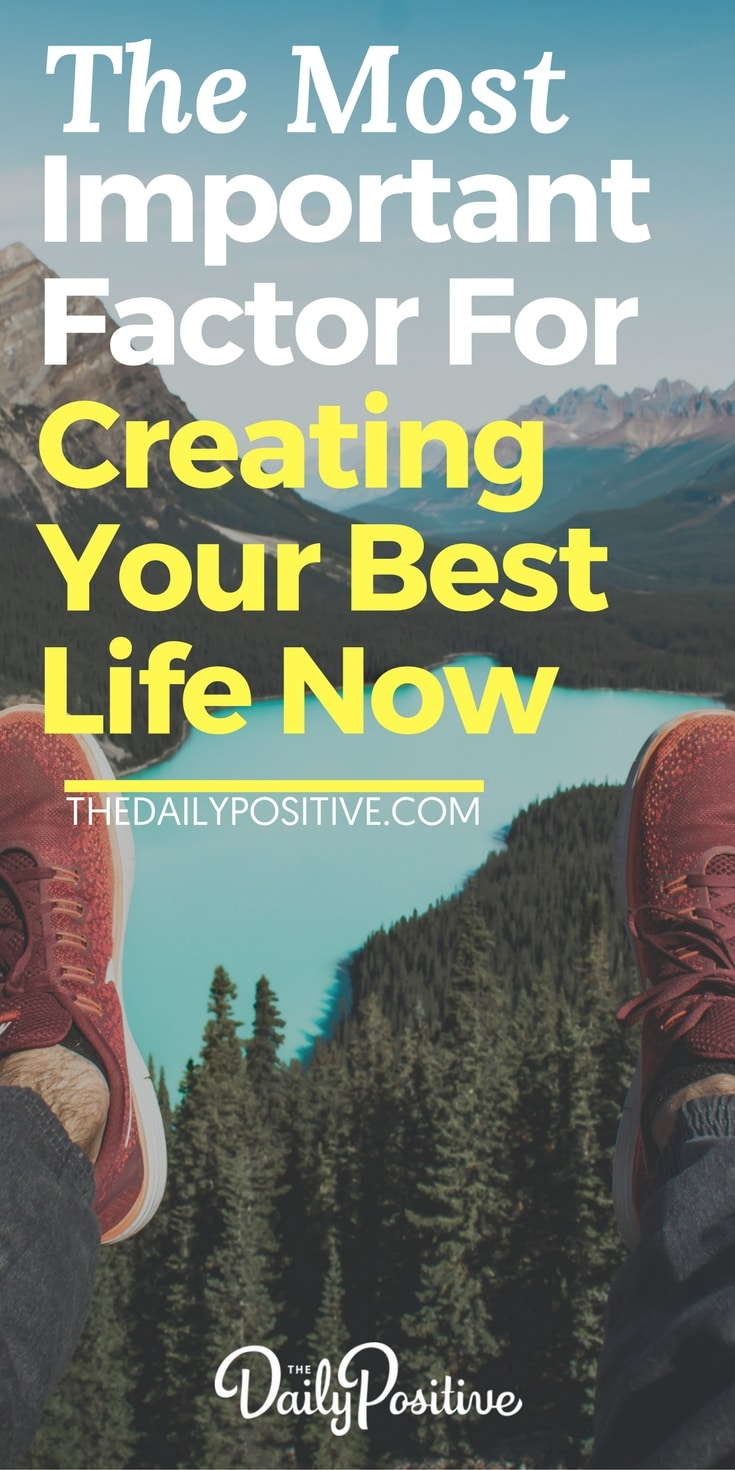 When it comes to creating your best life now, there is something very important that makes all the difference. It's so important, it dictates the entire way your life unfolds. Here is everything you need to know and a mind-shifting exercise in visualization to apply it! #thedailypositive #happiness #personalgrowth #selfhelp #personaldevelopment #selfimprovement