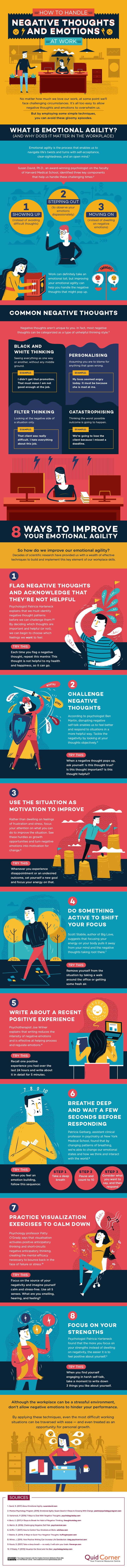 "No matter how much you love your job (or not!) there will be occasions when things get challenging. Your ability to develop ""emotional agility"" is what will help you to not only stay sane, but to thrive as a professional in any environment. Here are 8 simple tips to help you whenever you're feeling frustrated at work..."