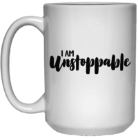 I am unstoppable affirmation mug