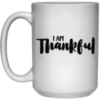 I am thankful affirmation mug