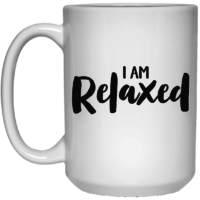 I am relaxed affirmation mug