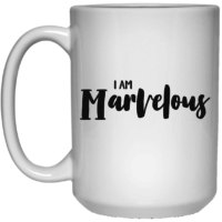 I am marvelous affirmation mug