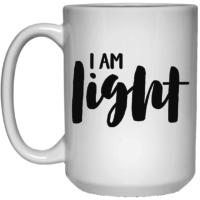 I am light affirmation mug