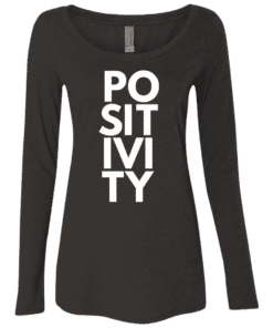 Positive Women's Long Sleeve Tee