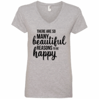 Reasons to be happy T-Shirt