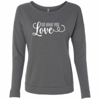 Do What You Love Womens Long Sleeve