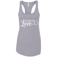 Do What You Love Womens Tank