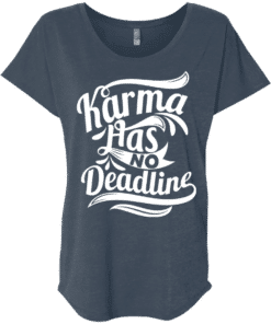 Karma Quote Womens Tee