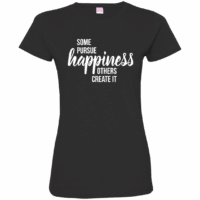 Happiness Quote Womens T-Shirt