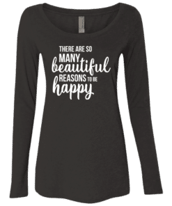 Happiness Quote Womens Long Sleeve Tee