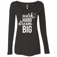 Dream Big Womens Long Sleeve Tee