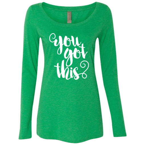 You Got This Womens Lone Sleeve Tee