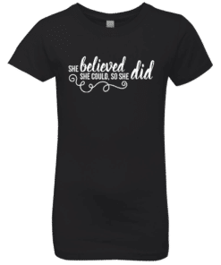 Girls Motivation Quote T-Shirt