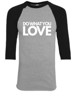 Do What You Love Boys Baseball Tee