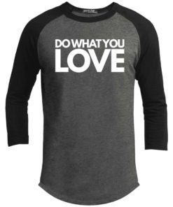 Do What You Love Mens Tee