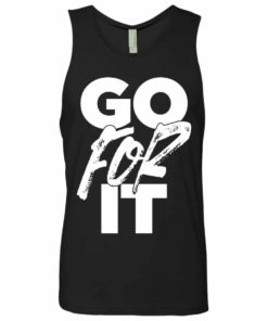 Mens Got For It Tank