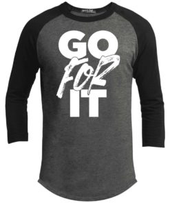 Got For It Mens Raglan T-Shirt
