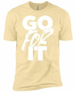 Go For It Mens T-Shirt