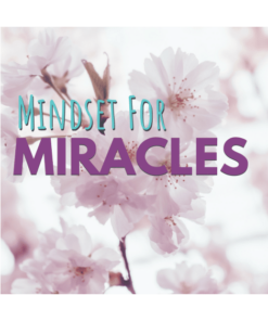 Mindset for Miracles