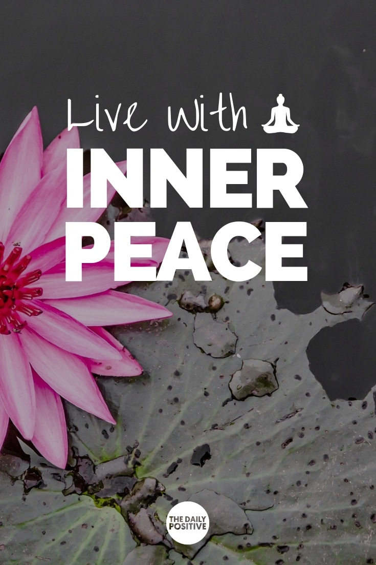 """Ready to Have A Lifetime of Inner Peace? The """"Live With Inner Peace"""" online course gives you the tools you need to live a life of peace and calm. #innerpeace #zen #thedailypositive"""