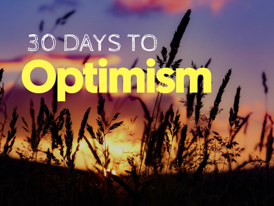 30 Days to Optimism