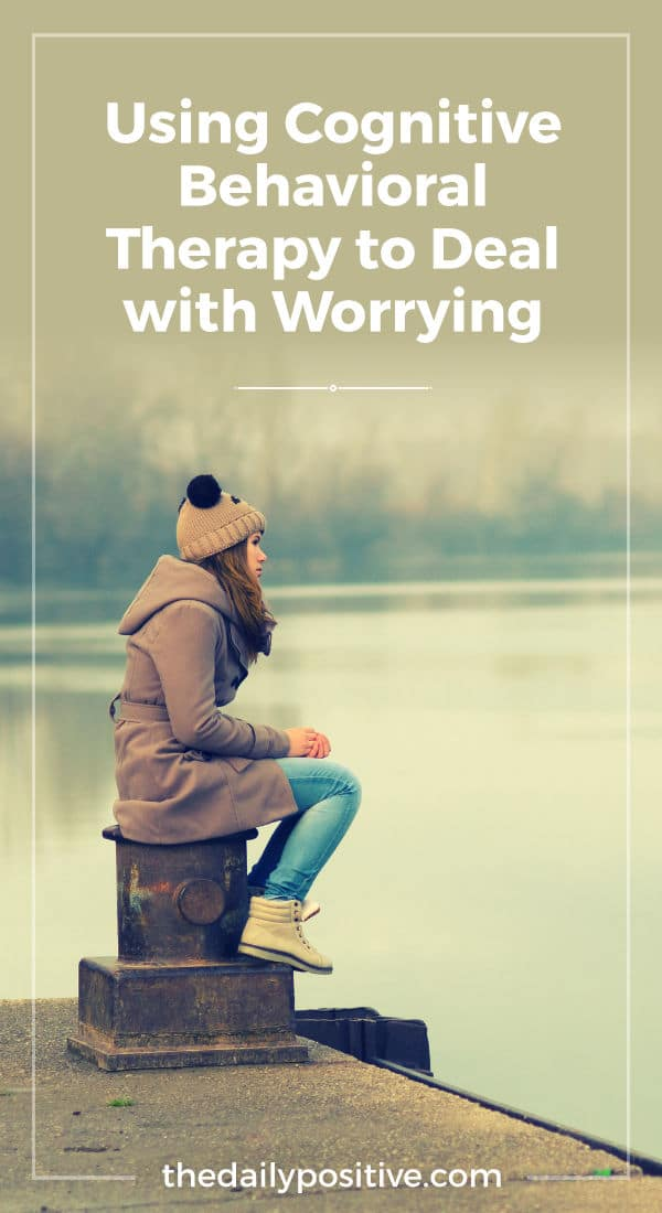 Using CBT for Dealing with Worry