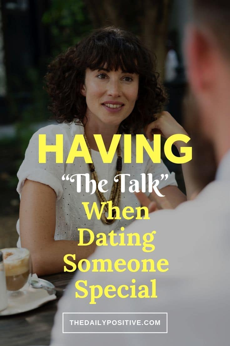 "Why Having ""The Talk"" when Dating Someone Special is Such a Big Deal"