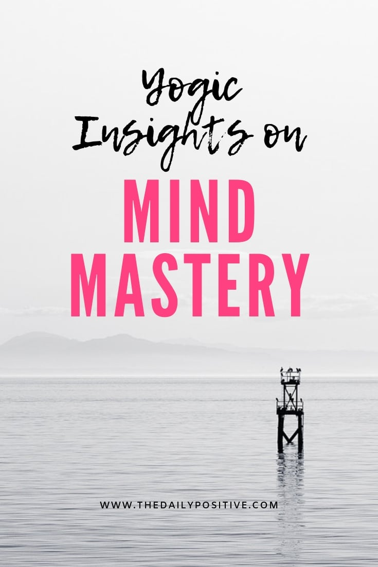 Yogic Insights on Mind Mastery