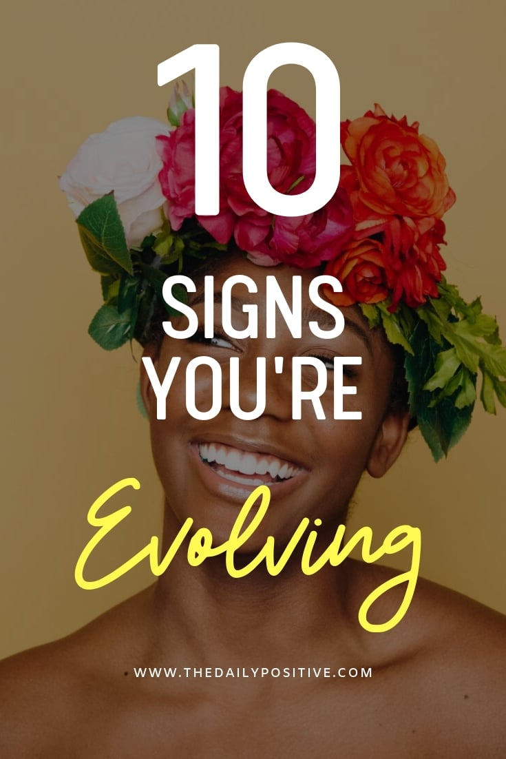 10 Signs You're Evolving