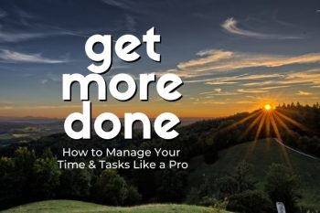 Get More Done Course