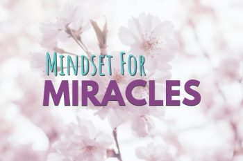 Mindset for Miracles Course