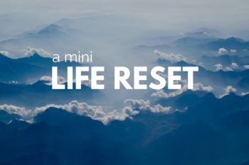 Mini Life Reset Course